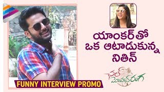Nithiin Teases Anchor | Nithin Funny Interview | Promo | Chal Mohan Ranga Movie | Megha Akash