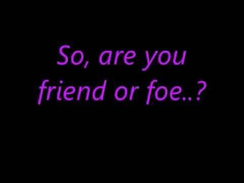 Friend or Foe - t.A.T.u (Lyrics)