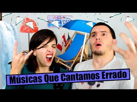 Músicas Que Cantamos Errado - Por Onde Tudo - EP05