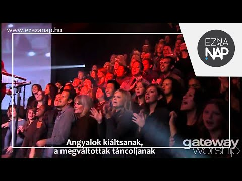 Gateway Worship: The Lord Reigns (magyar...