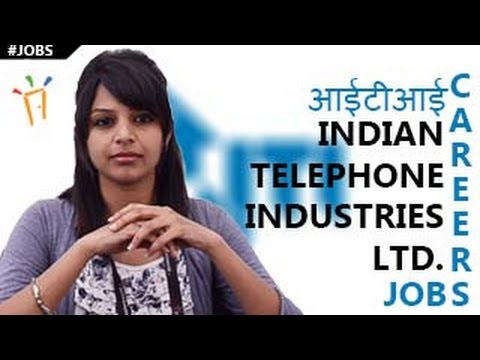 Indian Telephone Industries(ITI) - Recruitment Notification,Openings,Telecom,Exam dates & results