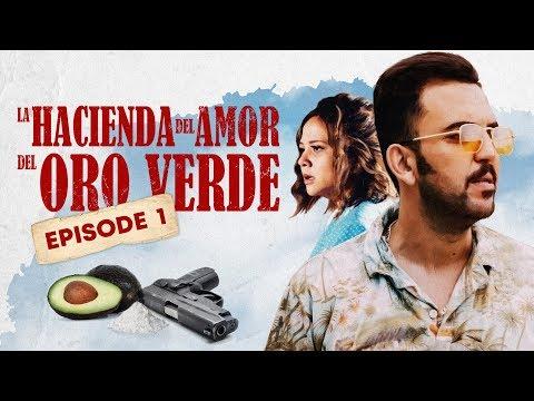 La Hacienda Del Amor Del Oro Verde - Ep1 : PEDRO GUZMÁN