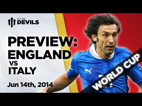 England Vs Italy | Match Preview | World Cup Brazil 2014