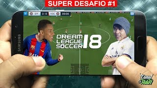 SUPER DESAFIO, VALENDO COPO DE VINAGRE COM LEITE - DREAM LEAGUE SOCCER 18 - Ft Kaio do Grau