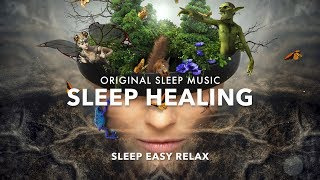Relaxing Music for Sleep, Stress Relief, Angelic Sleep Music, Healing Therapy, Sleep Healing ★19