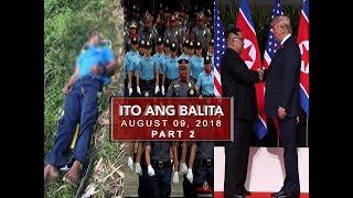 UNTV: Ito Ang Balita (August 9, 2018) PART 2