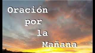 download lagu Oracion De La MaÑana Para Tener Exito Y Prosperar gratis