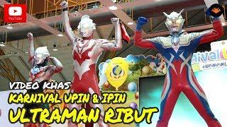 Download Karnival Upin Ipin 2017 - Ultraman Ribut [OFFICIAL VIDEO] 3Gp Mp4