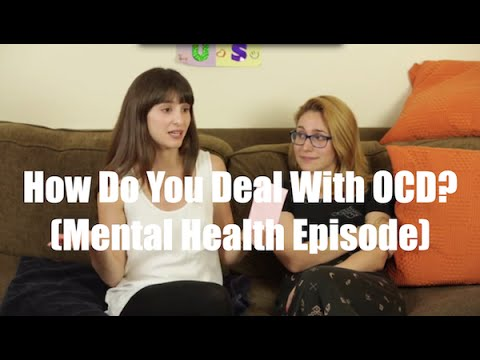 How Do You Deal With OCD? (Mental Health)