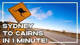 Travelling East Coast Australia - Sydney To Cairns In 1 Minute!