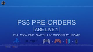 PS5 PREORDERS ARE LIVE ?! - PS5 Release Date Saga | PS4 Xbox One Crossplatform Play Update !