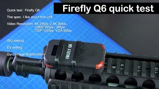 Firefly Q6 airsoft action cam quick test