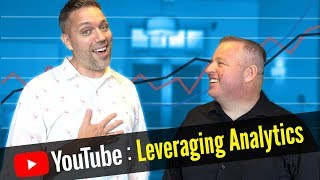 How to Grow Your YouTube Channel by Leveraging Analytics