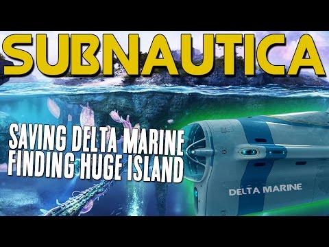 Subnautica Gameplay UPDATE Season 2 - Part 5 - SAVING DELTA MARINE + HUGE ISLAND!