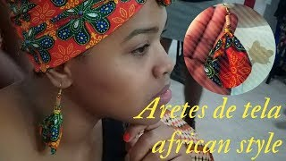 "Pendientes o  ""ARETES DE TELA"" ""WAX AFRICAN EARRINGS"""