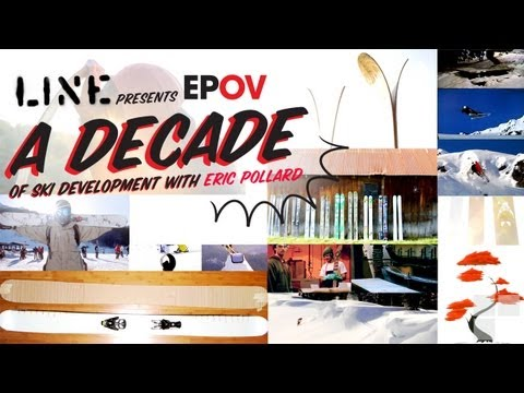 EPOV: A Decade of Ski Development with Eric Pollard
