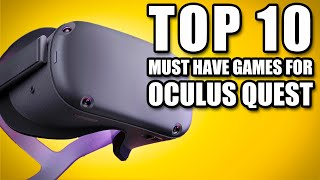 Top 10 Must Have Oculus Quest Games
