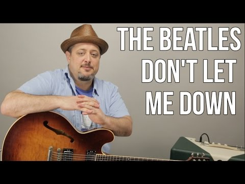 Beatles - Don't Let Me Down - How To Play On Guitar - Lesson Tutorial
