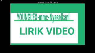 Lirik Young Lex Ft. MASGIB - Nyeselkan | Official Lirik video