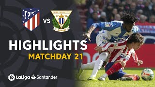 Highlights Atletico Madrid vs CD Leganes (0-0)