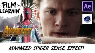 Avengers: Infinity War Advanced Spider-Sense Effect Tutorial! | Film Learnin
