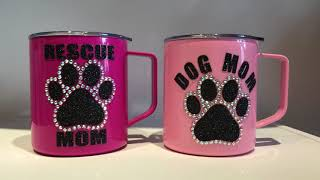 Crystal Rhinestone Mugs- Dog Mom & Rescue Mom