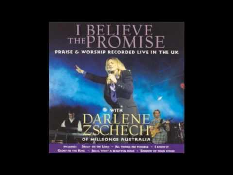 Jesus, What a Beautiful Name - Darlene Zschech - CD I Believe The Promisse