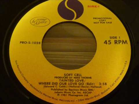 "Soft Cell ""Tainted Love/Where Did Our Love Go"" 45rpm promo 1981 original edit"