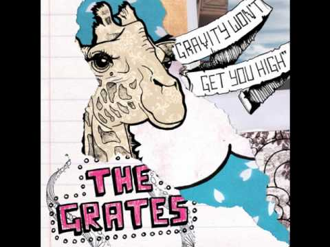 The Grates - Lies