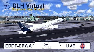 DLH Virtual | #1 | ✈️ EXPLORE THE WORLD 🌍 | EDDF-EPWA | Live