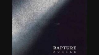 Watch Rapture (about) Leaving video