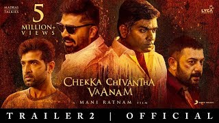 Chekka Chivantha Vaanam Official Trailer 2