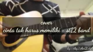 Download Lagu Cinta tak harus memiliki - St12 band COVER || by Amzah Q || lagunya bikin sedih,galau,nangis 😢 Gratis STAFABAND