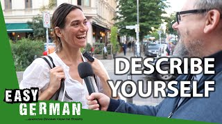 How would you describe yourself? | Easy German 310