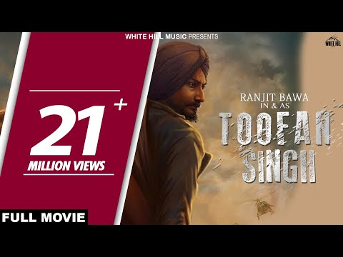 Toofan Singh (Full Movie) Ranjit Bawa - Latest Punjabi Full Movies 2017 - New Punjabi Movies