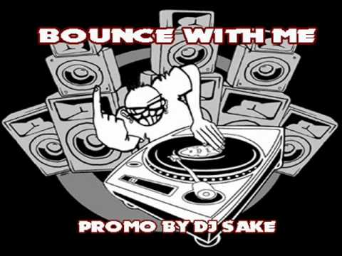 LIL BOW WOW - BOUNCE WITH ME - (DJSAKE REMIX 2012) DEMO