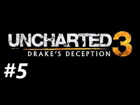 Uncharted 3 Drake's Deception Campaign Walkthrough Part 5 - Hidden Passages