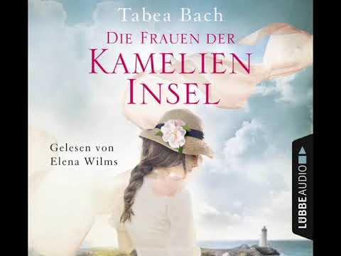 Tabea Bach und Elena Wilms über DIE KAMELIEN-INSEL (Folge 46) | BÜCHER! Der Lübbe Audio Podcast