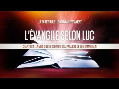 « Chapitre 10 : La mission des soixante-dix / Parabole du bon samaritain » - L'évangile selon Luc