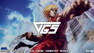 Street Fighter - Ken Theme (Dubstep Remix) [VGS Release]