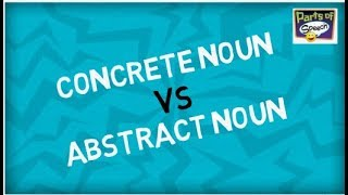 Concrete and Abstract Noun