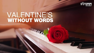 VALENTINE'S WITHOUT WORDS Jukebox - 20 amazing romantic instrumentals