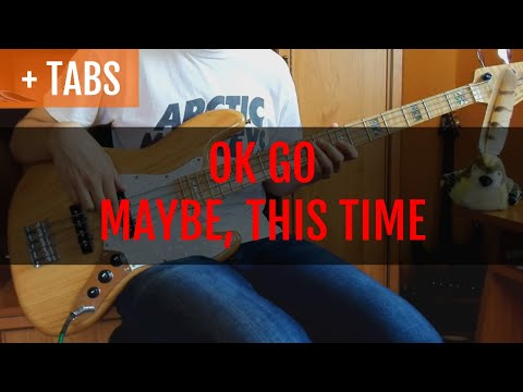 OK Go - Maybe, This Time (Bass Cover With TABS!)