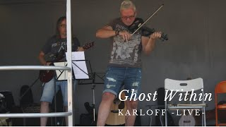 Ghost Within First Live GiG -Karloff-