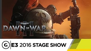 Dawn of War III Campaign Stage Demo - E3 2016 Stage Show
