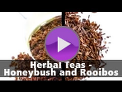 Herbal Teas - Honeybush and Rooibos