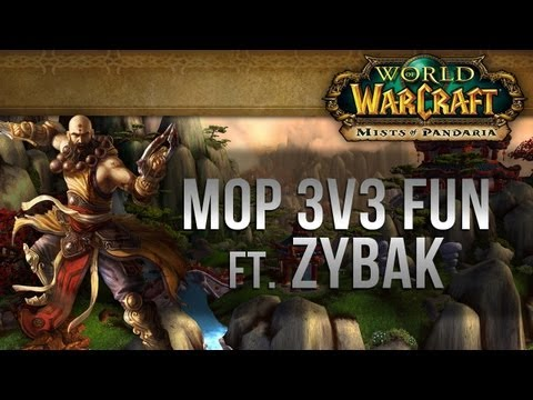 3v3 Fun with Zybak! - MoP PvP