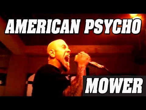 Mower &quot;American Psycho&quot;