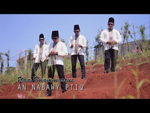 YAA IMAMMARRUS - AN NABAWY PTIQ (Official Video)