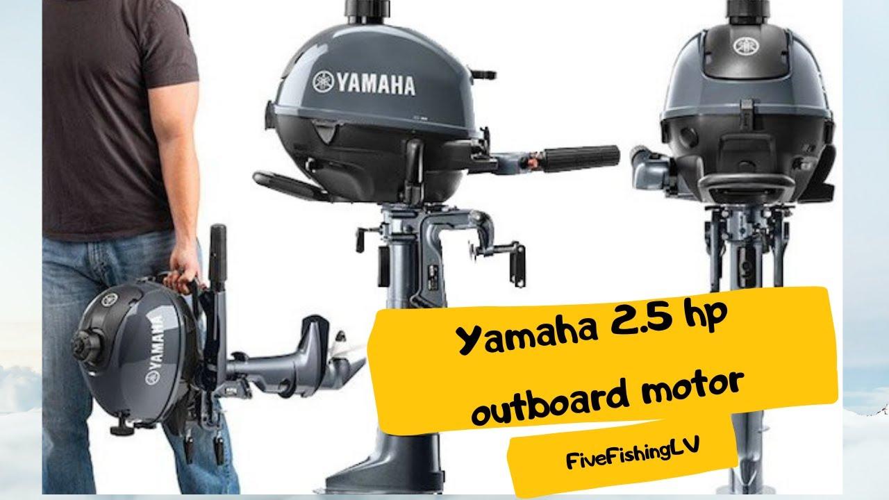 Yamaha Outboard Motor 2 5 Hp Youtube
